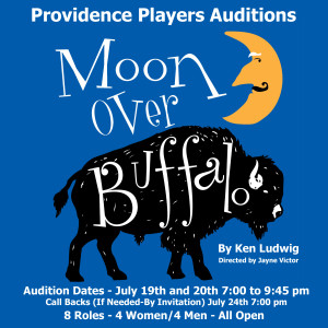 Providence Players Moon Over Buffalo Audition Announcement