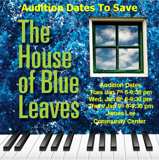 House of Blue Leaves Logo with Audition Save the Dates