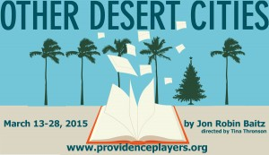 Providence Players Other Desert Cities 900 by 520