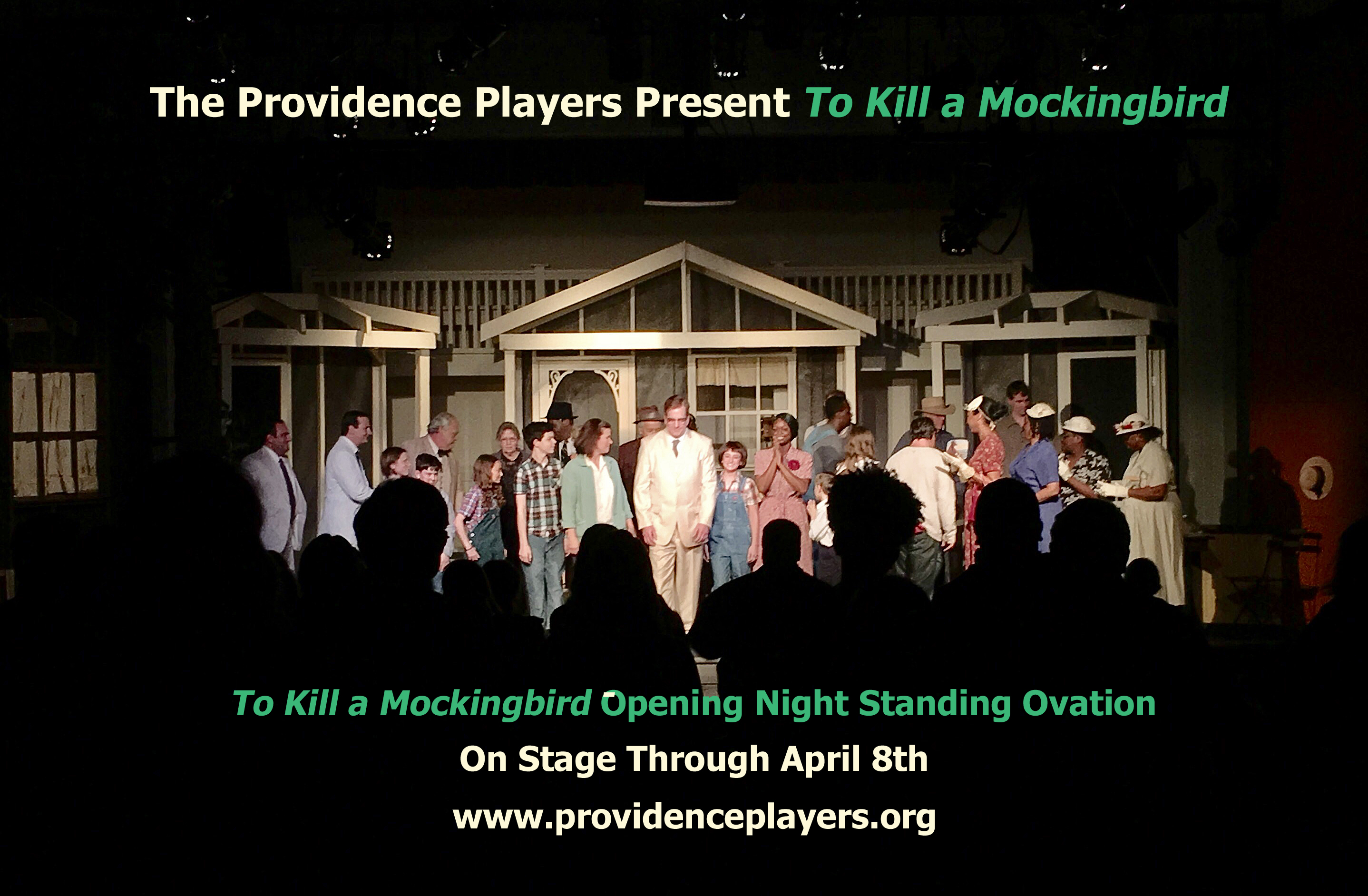 To Kill a Mokingbird Opening Night Standing Ovation Photo by Chip Gertzog Providence Players With Text