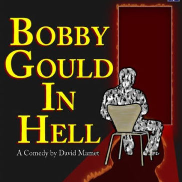 Bobby Gould in Hell, by David Mamet